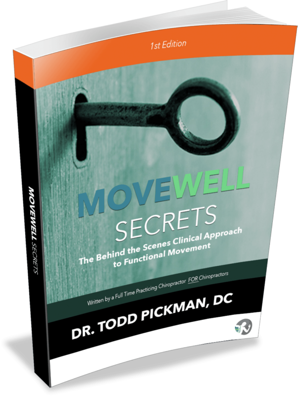MoveWell Secrets Corrective Exercise for Chiropractors Book by Dr Todd Pickman